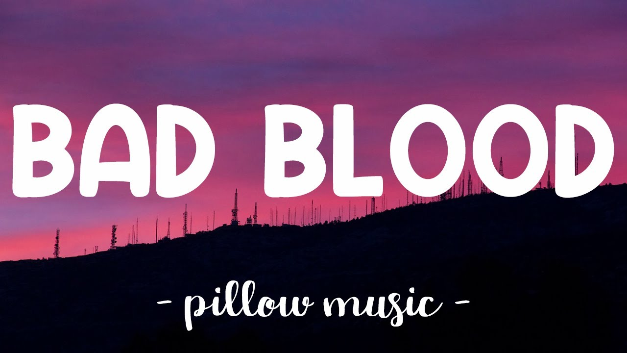 Download Bad Blood - Taylor Swift (Lyrics) 🎵