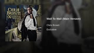 Wall To Wall (Main Version)