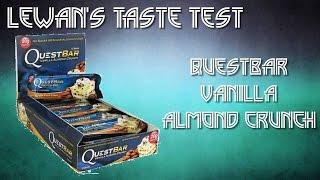 Questbar Vanilla Almond Crunch - Lewan's Taste Test