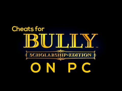 Bully Scholarship Edition - PC Cheats