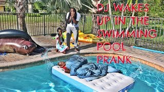 DJ WAKES UP IN THE SWIMMING POOL PRANK