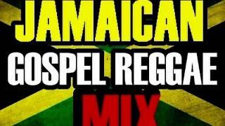 JAMAICAN REGGAE GOSPEL MIX 2014 DJ SUPA MIX @IAMDJSUPA