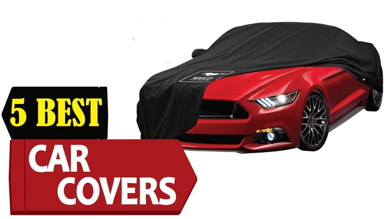 5 Best Car Covers 2018 Best Car Cover Reviews Top 5 Car Covers Review Lifetime