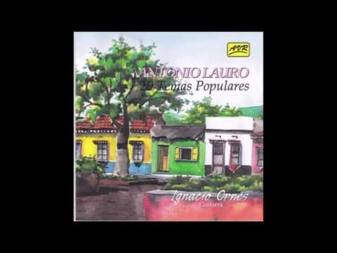 Ignacio Ornés - Antonio Lauro 20 Temas Populares (Guitarra Venezolana Disco Completo)