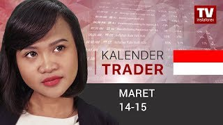 InstaForex tv news: Kalender Trader untuk 14 - 15 Maret: Apa yang menanti pasar setelah berita Brexit rilis