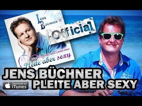 JENS BÜCHNER - PLEITE ABER SEXY [ OFFICIAL ]