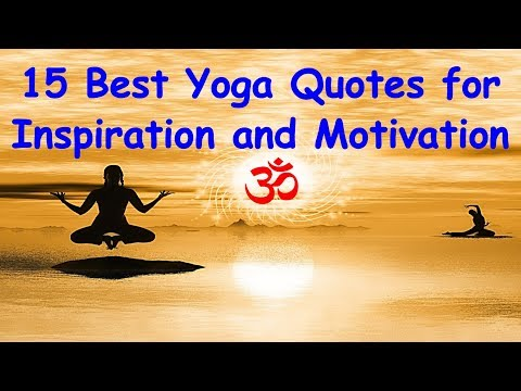 15 Best Yoga Quotes | Yoga Quotes for Inspiration and Motivation