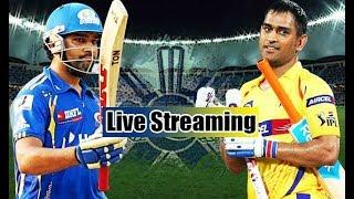 IPL 2018 Live Stream: MI vs CSK