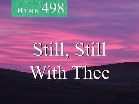 498 Still, Still With Thee (instrumental)