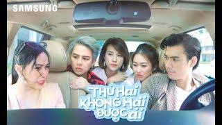 Sitcom THỨ HAI KHÔNG HẠI ĐƯỢC AI - Tập 5 – Samsung Galaxy