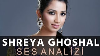 Shreya Ghoshal Vocal Analysis
