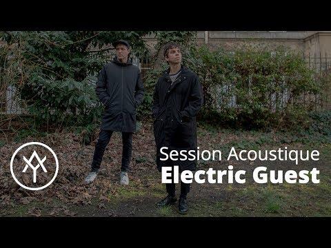Electric Guest   Session Acoustique