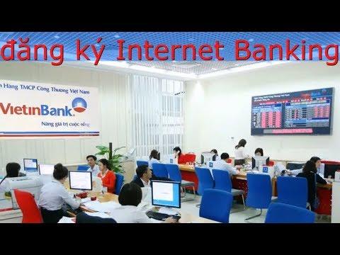 Hướng dẫn đăng ký chuyển tiền online sử dụng ipay ( Internet Banking) VietinBank