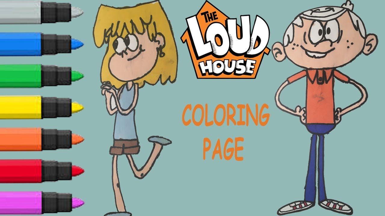 How To Color Loud House Characters Coloring Video Youtube
