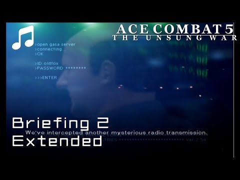 """Briefing 2"" - Ace Combat 5 OST (Extended)"