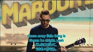 洋楽 和訳 Maroon5 - Three Little Birds