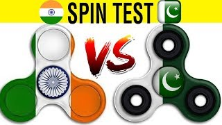Indian Fidget Spinner VS Pakistan Fidget Spinner | Spin Test | MUST WATCH | By Tech India Tips