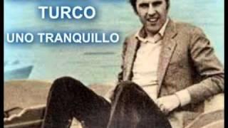 RICCARDO DEL TURCO (UNO TRANQUILLO)