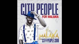 CITY PEOPLE FOR MALAIKA