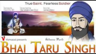Bhai Satwinder singh- Main andle ki tek (Bhai Taru singh Ji OST).wmv