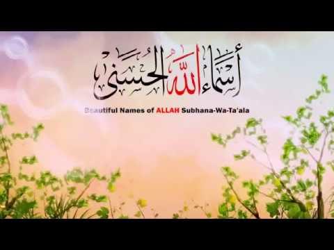 99 Names Of Allah | A.R Masti Studio | Must Watch