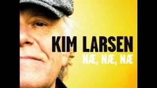 Kim Larsen - Næ, næ, næ
