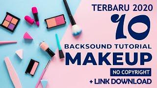 Download Backsound Tutorial Makeup No Copyright (+Link Download)