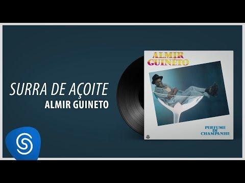 Almir Guineto - Surra de Açoite (Álbum: Perfume de Champagne)