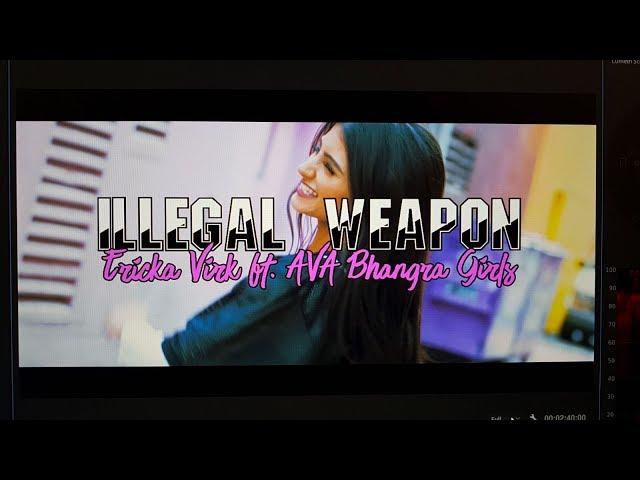 Illegal Weapon - Ericka Virk ft. Ava Bhangra