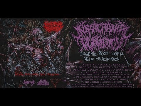 INTRACRANIAL PURULENCY - EUGENIC POST-COITAL SELF CRUCIFIXION [OFFICIAL STREAM] (2018) SW EXCL
