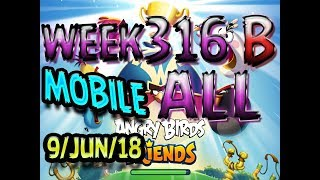 Angry Birds Friends Tournament All Levels Week 316-B MOBILE Highscore POWER-UP walkthrough