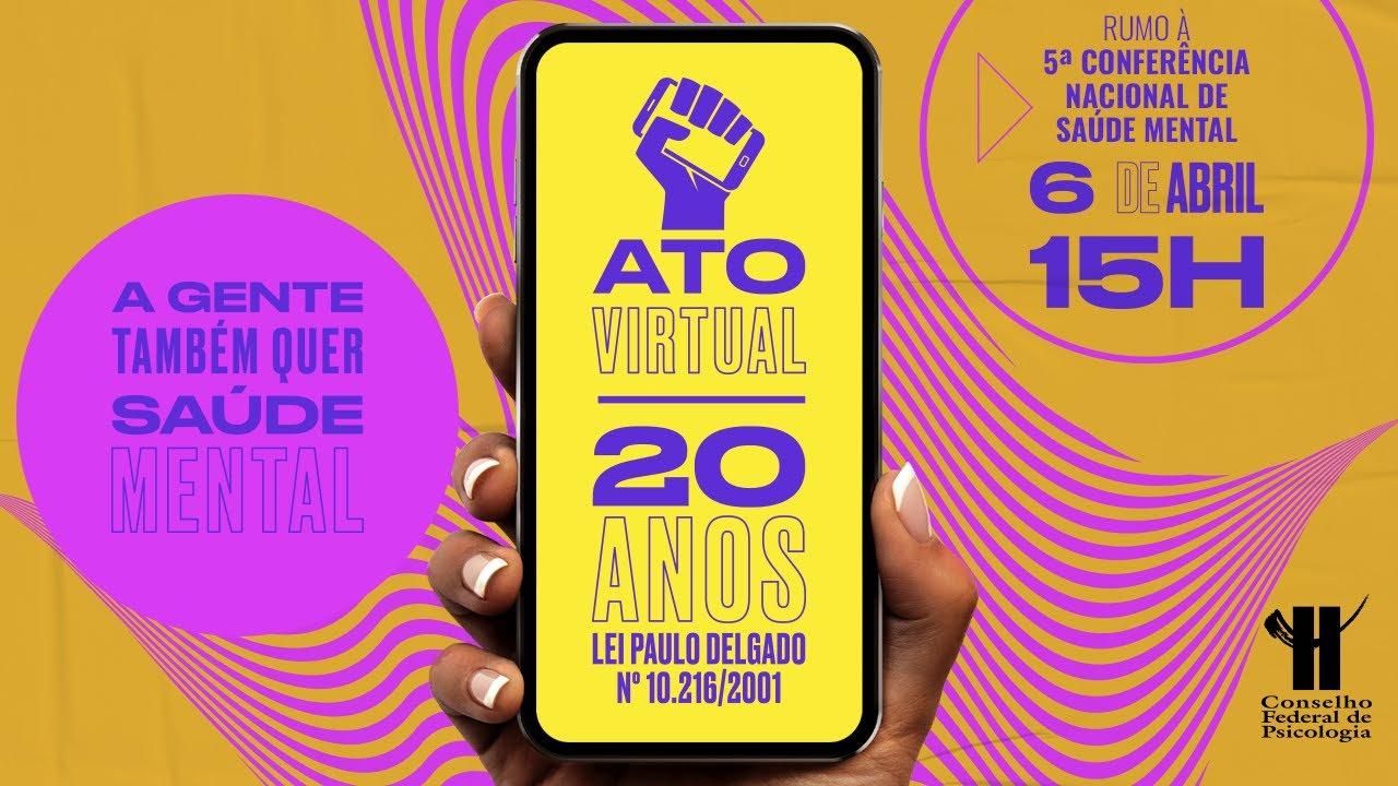 Ato virtual marca 20 anos da reforma psiquiátrica e da luta antimanicomial no Brasil