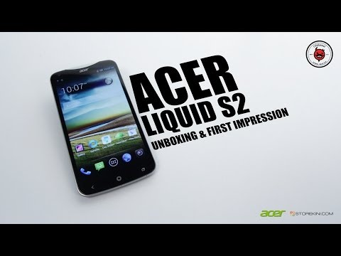 Acer Liquid S2 - Unboxing & First Impressions