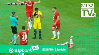 DVTK - Puskás Akadémia FC | 2-2 (1-2) | OTP Bank Liga | 2. forduló | 2018/2019