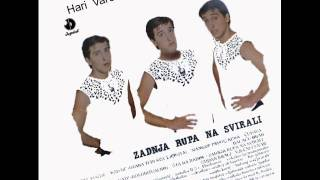 Hari Varesanovic - Kadaif - (Audio 1982)