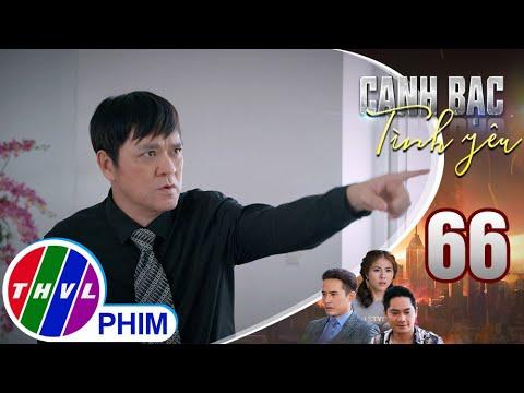 Photo of Canh bạc tình yêu – Tập 66[4]: Ông Phát Thuận tức giận khi biết kế hoạch trả thù của bà Thúy