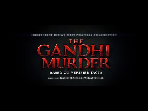 Official Teaser : The Gandhi Murder - Independent India's First Political Assassination.