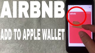 ✅  How To Add Airbnb Reservation To Apple Wallet 🔴
