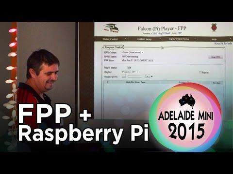 Adelaide Mini 2015 - Raspberry Pi running Falcon Player