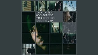 Innocent Man (Radio Edit (feat. DMX)