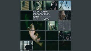 Innocent Man (Radio Edit (feat. DMX)