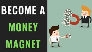 Become A Money Magnet | 5 Signs You Will Be RICH