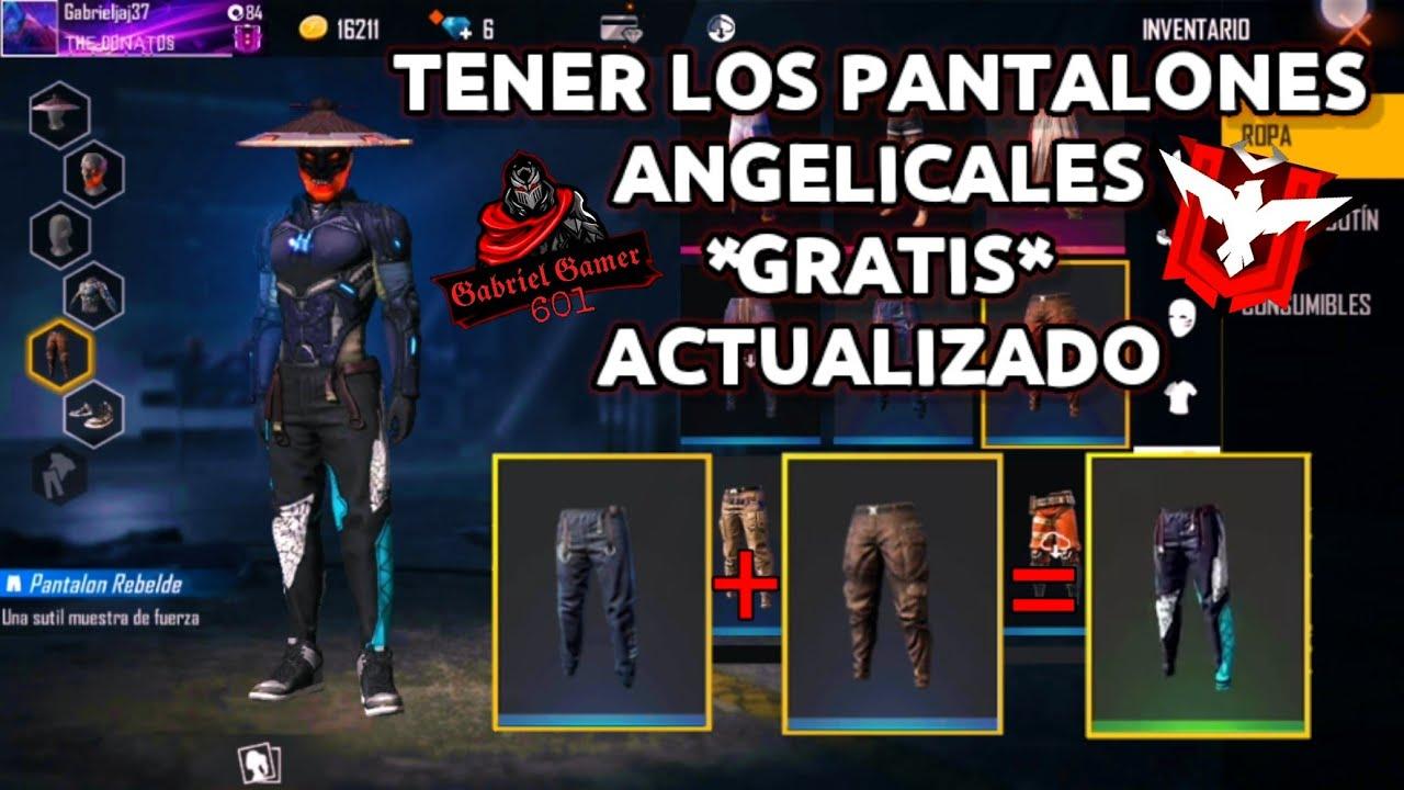 TENER LOS PANTALONES ANGELICALES *GRATIS* ACTUALIZADO ...