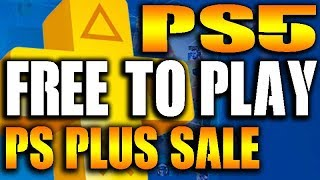 PS5 Reveal Info - PS4 Triple A Game Free to Play - PS PLUS Sale - No PS6? E3 2019