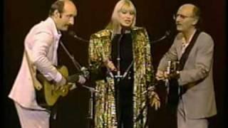Peter, Paul & Mary - I