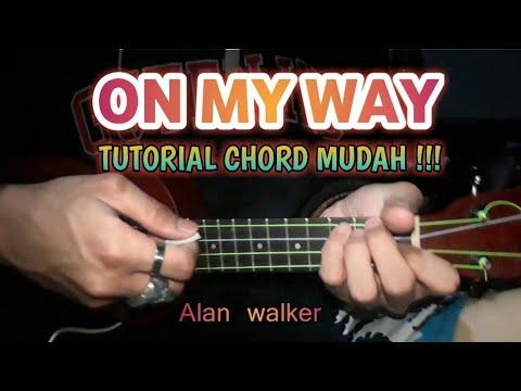 on-my-way---alan-walker-versi-ukulele-tutorial-chord
