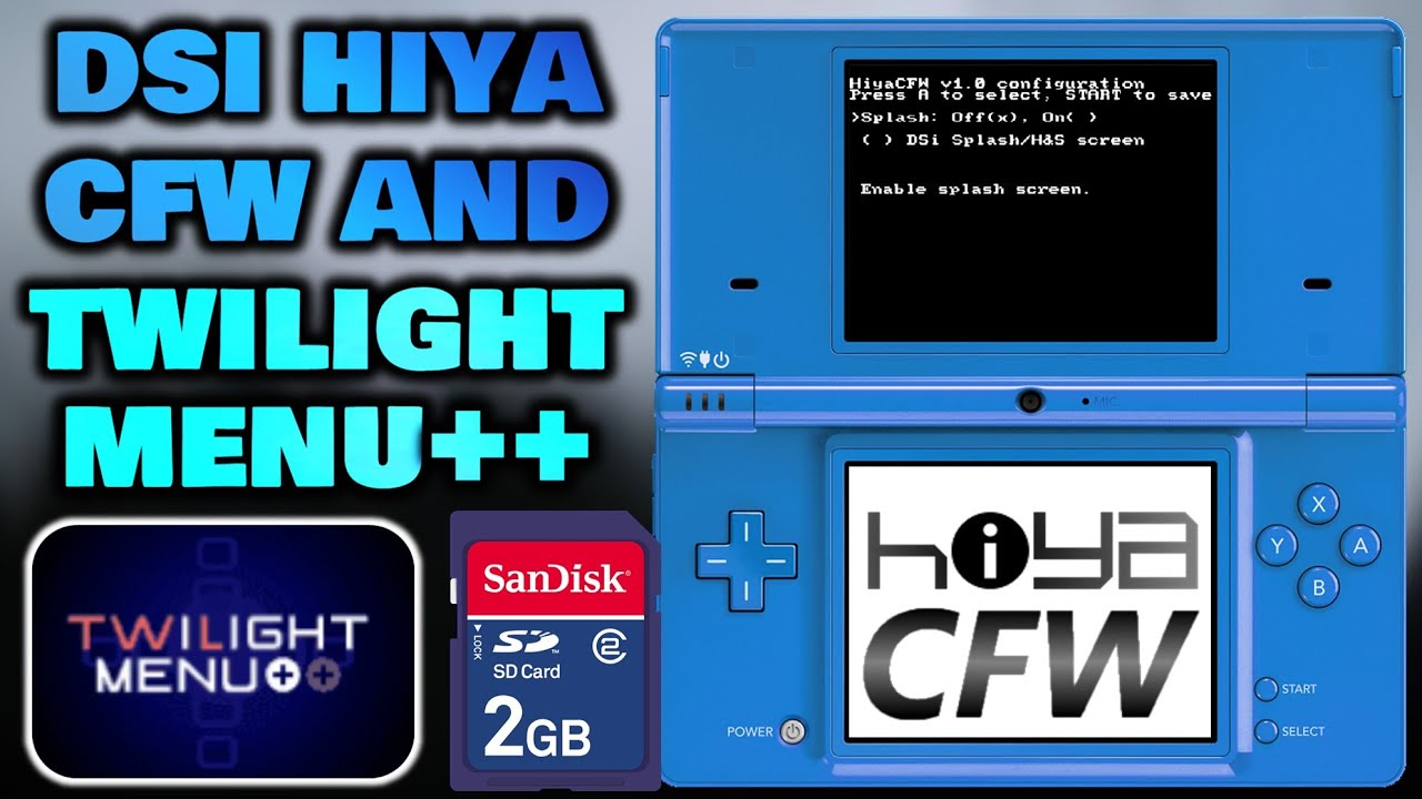 DSi - Installing HiyaCFW & TWiLight Menu++ (Full Guide)