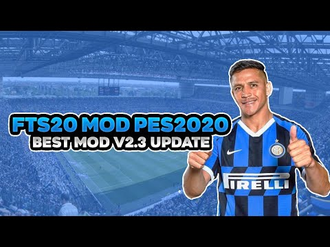 Download FTS 20 Mod PES 2020 Best Mod v2 3 Update