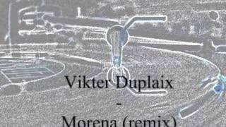 Vikter Duplaix - Morena (Remix)