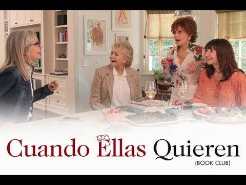 Cuando Ellas Quieren (Book Club) - Trailer Oficial Doblado al Español